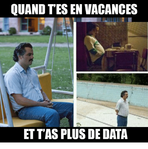 Memes, 🤖, and Tes: QUAND TES EN VACANCES  ET TAS PLUS DE DATA