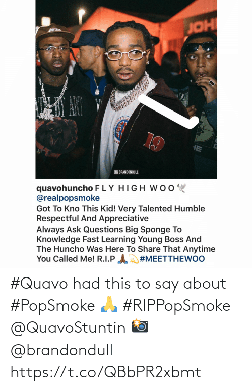 SIZZLE: #Quavo had this to say about #PopSmoke 🙏 #RIPPopSmoke @QuavoStuntin 📸 @brandondull https://t.co/QBbPR2xbmt