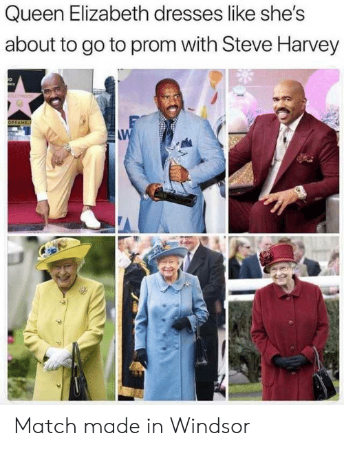 Steve Harvey: Queen Elizabeth dresses like she's  about to go to prom with Steve Harvey  D  OFFAME  AW Match made in Windsor