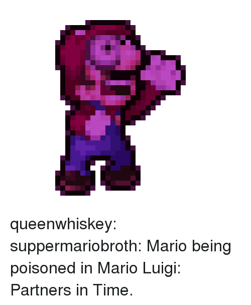Tumblr, Mario, and Blog: queenwhiskey: suppermariobroth:  Mario being poisoned in Mario  Luigi: Partners in Time.