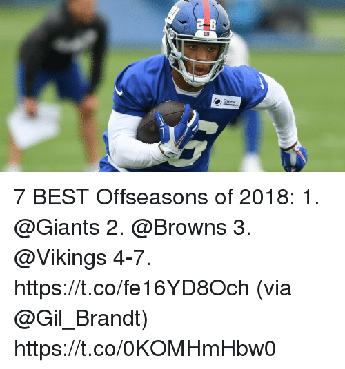 Memes, Best, and Browns: Quest 7 BEST Offseasons of 2018:  1. @Giants 2. @Browns  3. @Vikings 4-7. https://t.co/fe16YD8Och (via @Gil_Brandt) https://t.co/0KOMHmHbw0