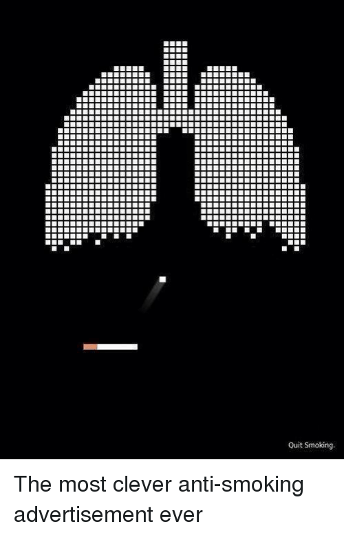 Dank, 🤖, and Clever: Quit Smoking The most clever anti-smoking advertisement ever