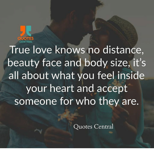 quotes central true love knows no distance beauty face and