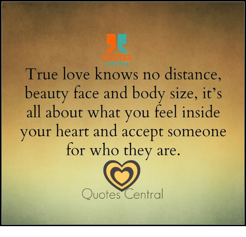 quotes true love knows no distance beauty face and body