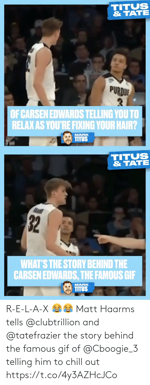 Chill: R-E-L-A-X 😂😂  Matt Haarms tells @clubtrillion and @tatefrazier the story behind the famous gif of @Cboogie_3 telling him to chill out https://t.co/4y3AZHcJCo