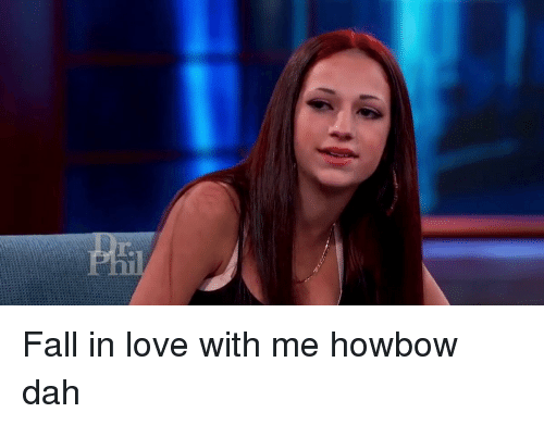 Funny: r. Fall in love with me howbow dah