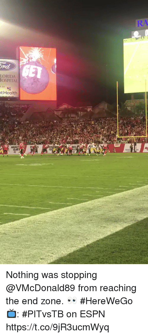 Espn, Memes, and 🤖: R/  rdd  LORIDA  OSPITAL  t Health Nothing was stopping @VMcDonald89 from reaching the end zone. 👀 #HereWeGo  📺: #PITvsTB on ESPN https://t.co/9jR3ucmWyq