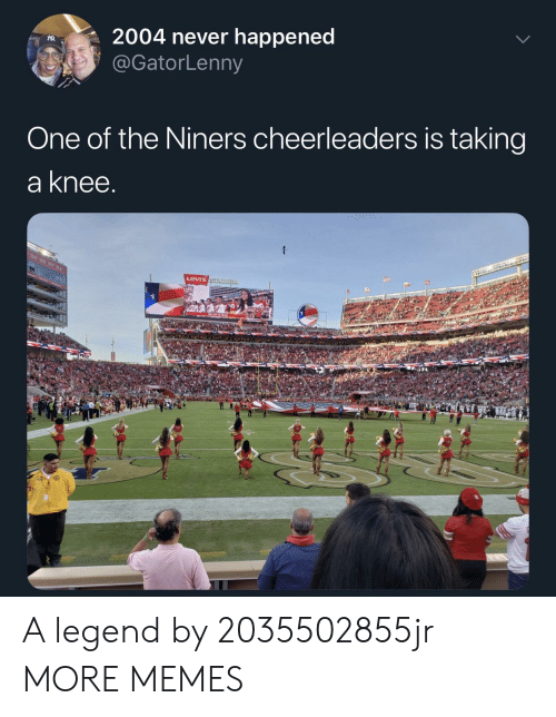 cheerleaders: R2004 never happened  @GatorLenny  One of the Niners cheerleaders is taking  a knee  Levis A legend by 2035502855jr MORE MEMES