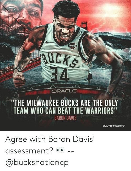 """Baron Davis: RAC LE  """"THE MILWAUKEE BUCKS ARE THE ONLY  BARON DAVIS  TEAM WHO CAN BEAT THE WARRIORS Agree with Baron Davis' assessment? 👀 -- @bucksnationcp"""