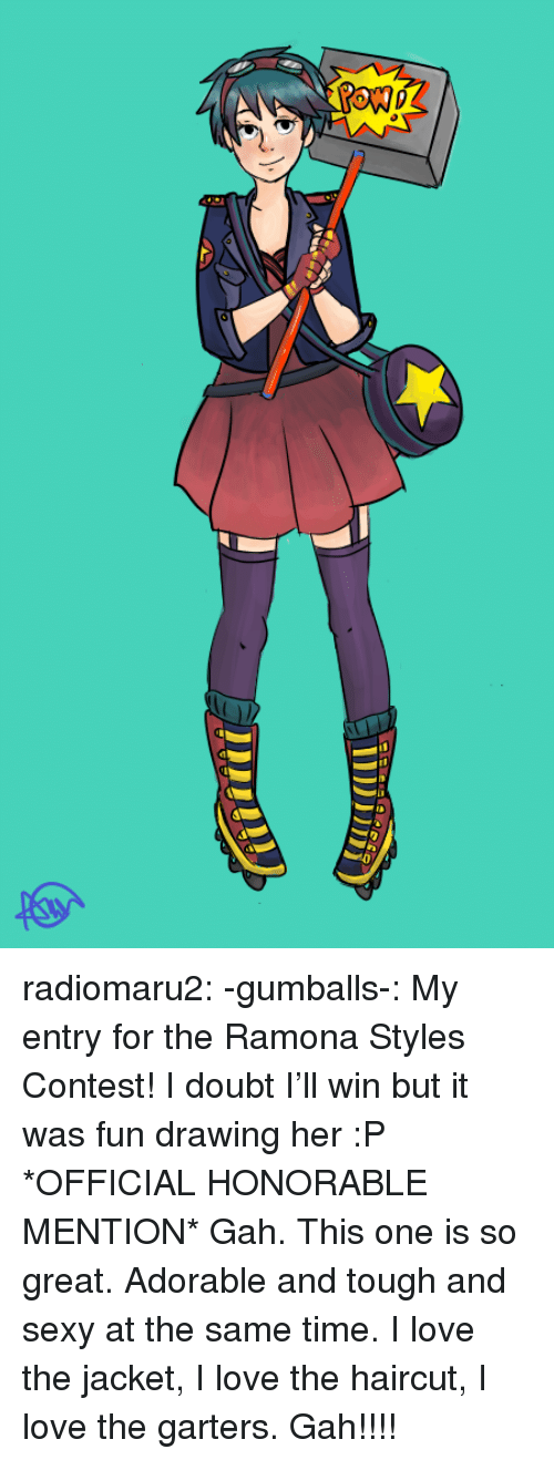 honorable: radiomaru2:  -gumballs-:   My entry for the Ramona Styles Contest! I doubt I'll win but it was fun drawing her :P   *OFFICIAL HONORABLE MENTION* Gah. This one is so great. Adorable and tough and sexy at the same time. I love the jacket, I love the haircut, I love the garters. Gah!!!!