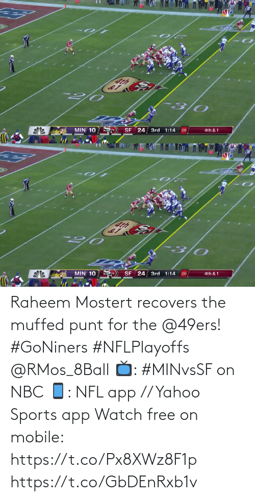 nbc: Raheem Mostert recovers the muffed punt for the @49ers! #GoNiners #NFLPlayoffs @RMos_8Ball  📺: #MINvsSF on NBC 📱: NFL app // Yahoo Sports app Watch free on mobile: https://t.co/Px8XWz8F1p https://t.co/GbDEnRxb1v
