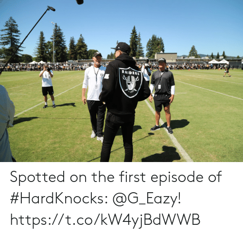 G-Eazy: RAIDERS Spotted on the first episode of #HardKnocks: @G_Eazy! https://t.co/kW4yjBdWWB