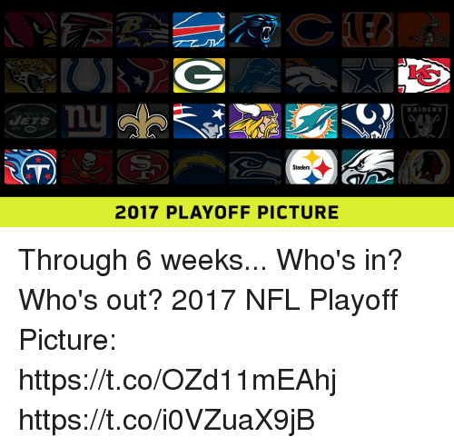 Memes, Nfl, and Nfl Playoff: RAIDERS  VT  Steelers  2017 PLAYOFF PICTURE Through 6 weeks... Who's in? Who's out?  2017 NFL Playoff Picture: https://t.co/OZd11mEAhj https://t.co/i0VZuaX9jB
