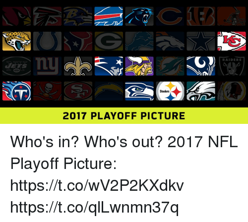 Memes, Nfl, and Nfl Playoff: RAIDERS  VT  Steelers  2017 PLAYOFF PICTURE Who's in? Who's out?  2017 NFL Playoff Picture: https://t.co/wV2P2KXdkv https://t.co/qlLwnmn37q