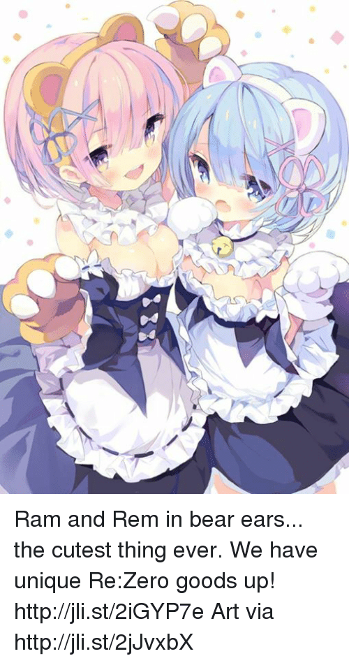 Re Zero: Ram and Rem in bear ears... the cutest thing ever. We have unique Re:Zero goods up! http://jli.st/2iGYP7e  Art via http://jli.st/2jJvxbX