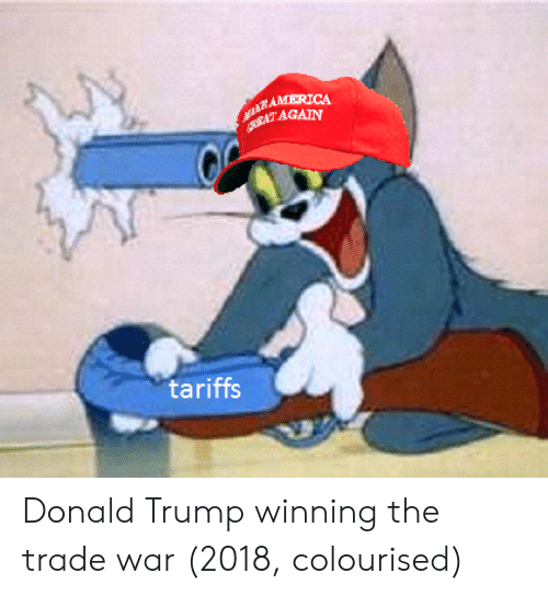 Trump Winning: RAMERICA  AGAIN  tariffs Donald Trump winning the trade war (2018, colourised)