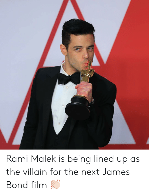 James Bond: Rami Malek is being lined up as the villain for the next James Bond film 👏🏻