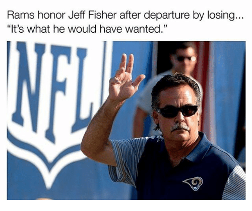 "Jeff Fisher: Rams honor Jeff Fisher after departure by losing  ""It's what he would have wanted."""