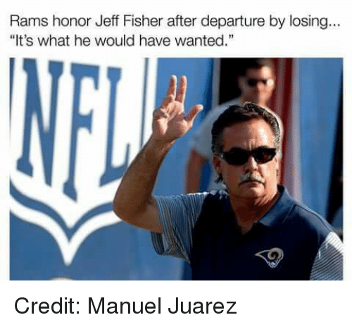 "Jeff Fisher: Rams honor Jeff Fisher after departure by losing.  ""It's what he would have wanted."" Credit: Manuel Juarez"