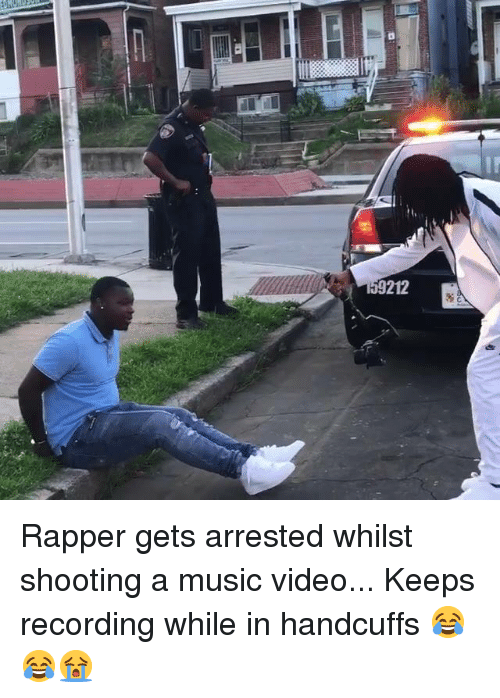 Dank, Music, and Video: Rapper gets arrested whilst shooting a music video... Keeps recording while in handcuffs 😂😂😭