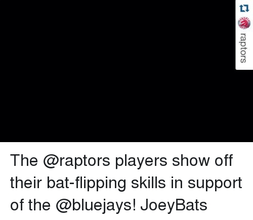 Sports, Bat Flip, and Bluejays: raptors The @raptors players show off their bat-flipping skills in support of the @bluejays! JoeyBats
