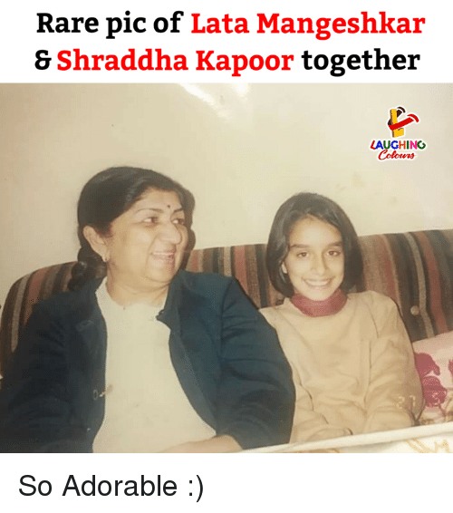 Indianpeoplefacebook, Adorable, and Rare: Rare pic of Lata Mangeshkar  & Shraddha Kapoor together  LAUGHING  Colowrs So Adorable :)
