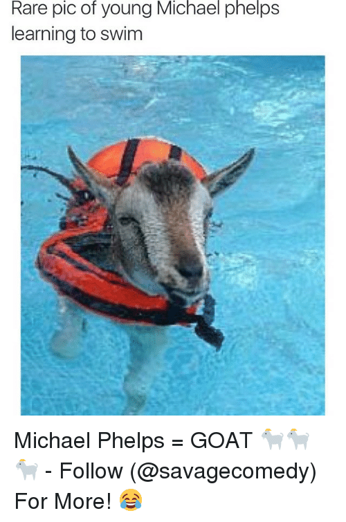 Goat, Michael, and Michael Phelps: Rare pic of young Michael phelps  learning to swim Michael Phelps = GOAT 🐐🐐🐐 - Follow (@savagecomedy) For More! 😂