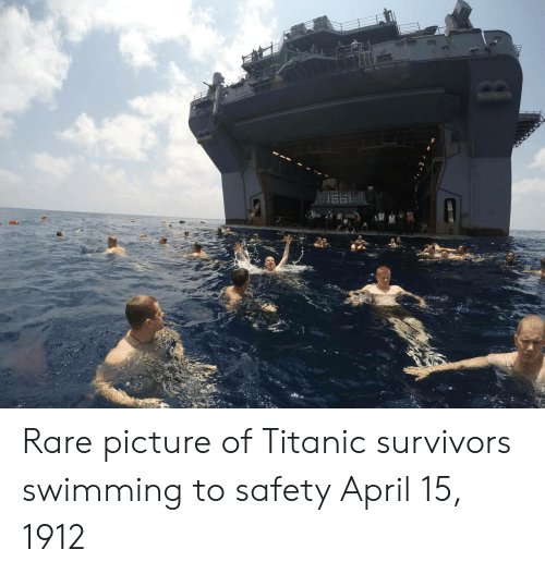 Rares: Rare picture of Titanic survivors swimming to safety April 15, 1912