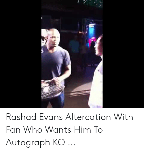 rashad evans: Rashad Evans Altercation With Fan Who Wants Him To Autograph KO ...