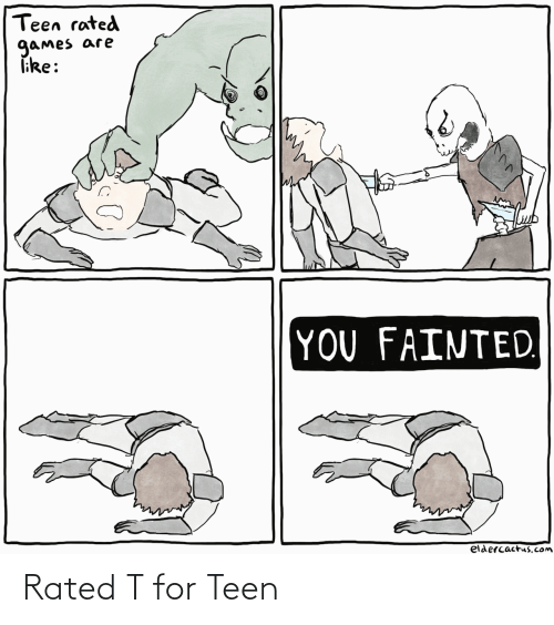 teen: Rated T for Teen