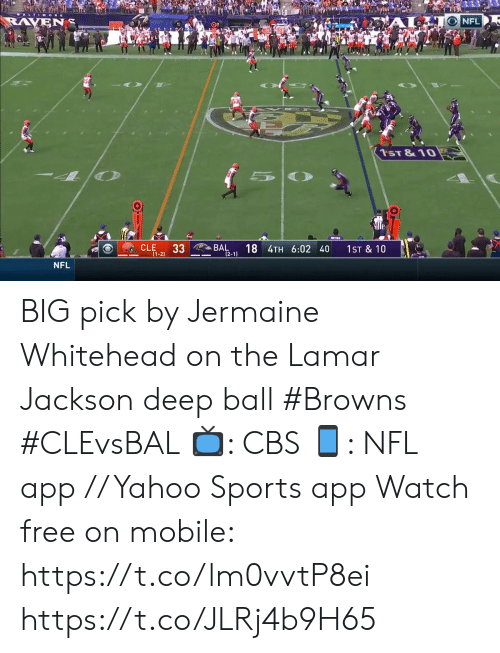 Raven: RAVEN  NFL  1ST &10  33  BAL  18 4TH 6:02 40  (2-1)  CLE  1ST & 10  (1-2)  NFL BIG pick by Jermaine Whitehead on the Lamar Jackson deep ball   #Browns #CLEvsBAL  📺: CBS 📱: NFL app // Yahoo Sports app Watch free on mobile: https://t.co/lm0vvtP8ei https://t.co/JLRj4b9H65