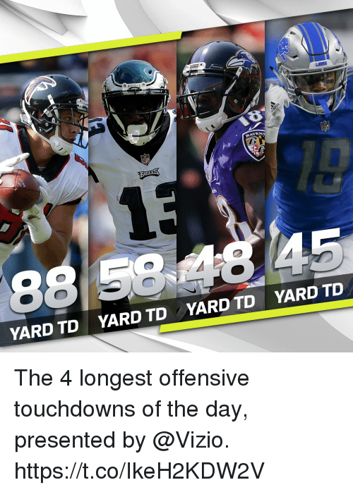 Memes, Ravens, and Vizio: RAVENS  19  8  YARD TD  YARD TD  YARD TD  YARD TD The 4 longest offensive touchdowns of the day, presented by @Vizio. https://t.co/IkeH2KDW2V