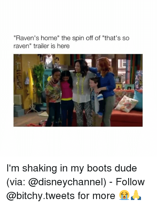 "ravenous: ""Raven's home"" the spin off of ""that's so  raven"" trailer is here I'm shaking in my boots dude (via: @disneychannel) - Follow @bitchy.tweets for more 😭🙏"