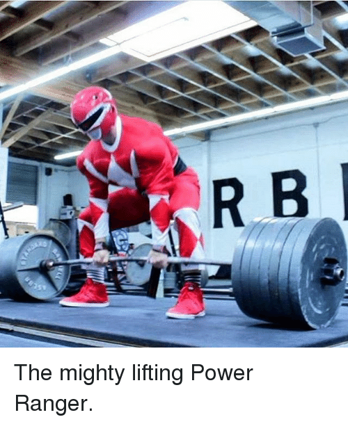 Gym, Power Rangers, and Power: RB The mighty lifting Power Ranger.