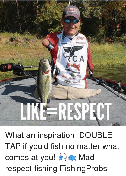rca: RCA  LIKE RESPECT What an inspiration! DOUBLE TAP if you'd fish no matter what comes at you! 🎣🐟 Mad respect fishing FishingProbs