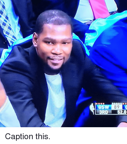 Basketball, Golden State Warriors, and Sports: RD 52.0 Caption this.