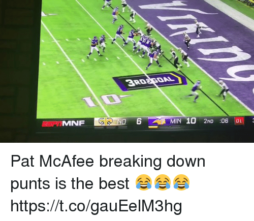 Memes, Best, and 🤖: RD8GOAL  6 MIN 10 2ND 06 01 Pat McAfee breaking down punts is the best 😂😂😂 https://t.co/gauEelM3hg