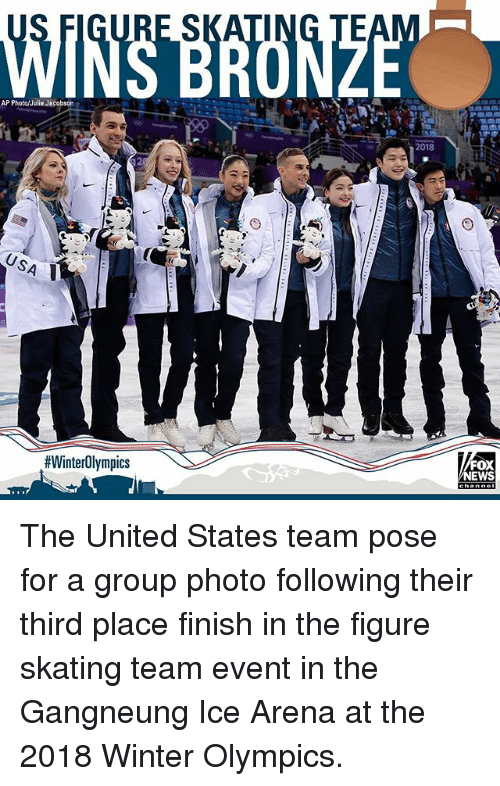 Memes, Winter, and United: RE SKATING TE  AP Photo/Julie Jecobson  2018  #WinterOlympics  EWS The United States team pose for a group photo following their third place finish in the figure skating team event in the Gangneung Ice Arena at the 2018 Winter Olympics.