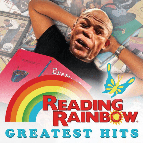 reading rainbow greatest hits 25191119 🅱 25 best memes about reading rainbow reading rainbow memes