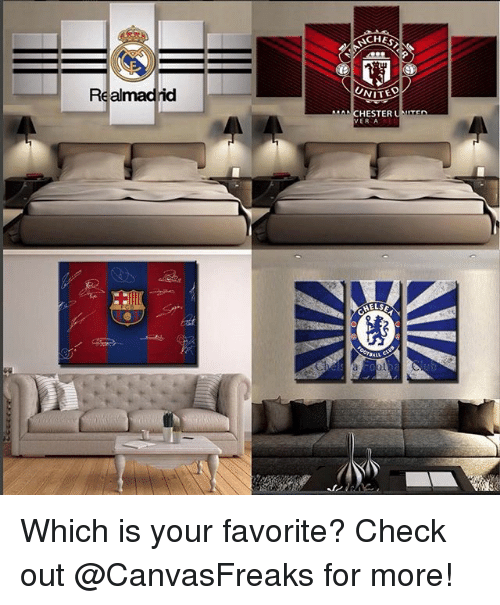 uan: Real  CHES  NITED  HESTER  UAn  VER A Which is your favorite? Check out @CanvasFreaks for more!