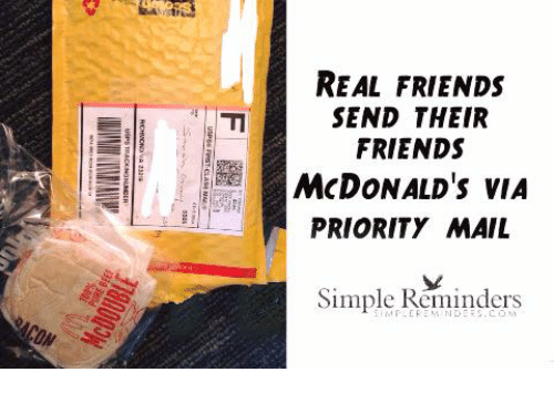 REAL FRIENDS SEND THEIR FRIENDS McDONALD's VIA PRIORITY