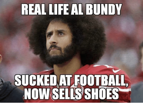 Al Bundy: REAL LIFE AL BUNDY  SUCKED AT FOOTBALL,  NOW SELLS SHOES