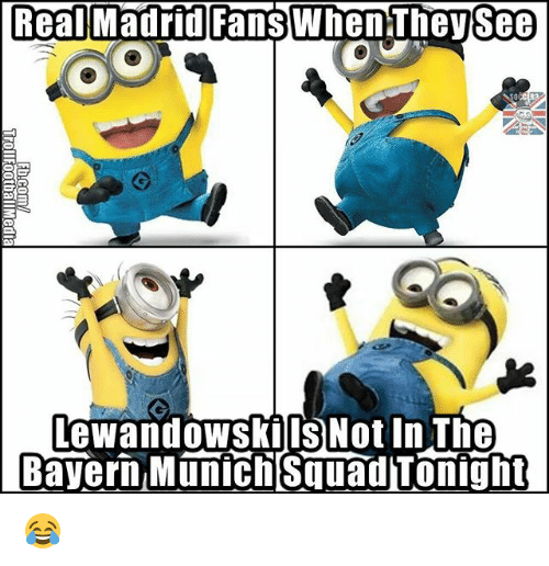 Memes, Real Madrid, and Squad: Real Madrid  Fans WhenThey See  leWandOWSKI IS Not In The  Bayern Munich Squad Tonight 😂
