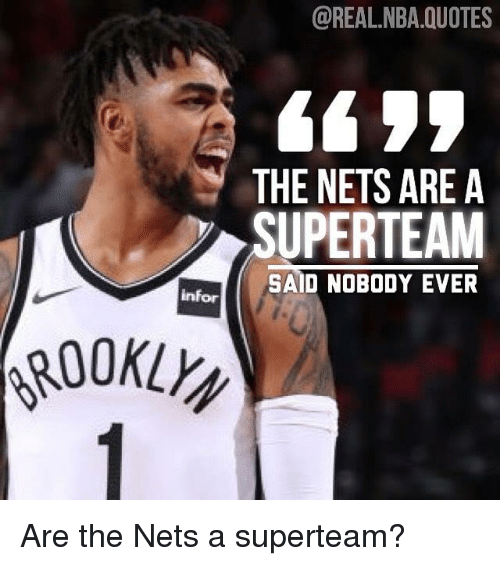 Nba Quotes: NBAQUOTES 6455 THE NETS ARE A SUPERTEAM AID NOBODY EVER