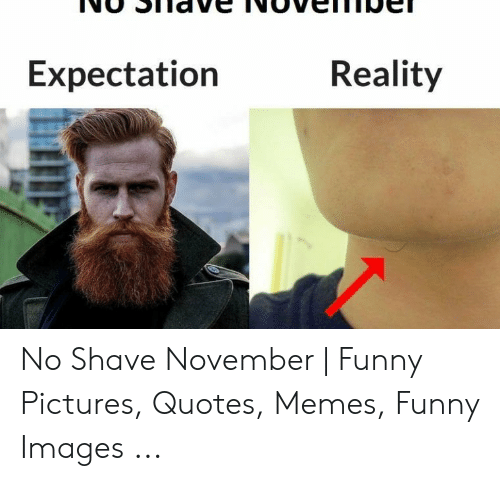 25 Best Memes About No Shave November Funny No Shave