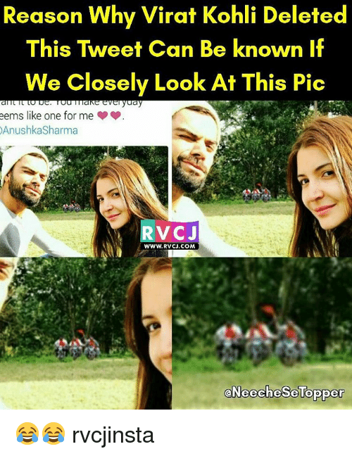koh: Reason Why Virat Kohli Deleted  This Tweet Can Be known if  We Closely Look At This Pic  eems like one for me  AnushkaSharma  V CJ  www.RvCJ.COM  aNeechese Topper 😂😂 rvcjinsta