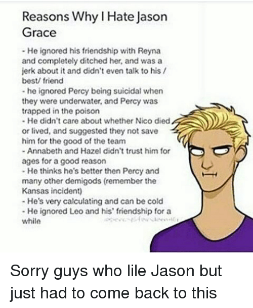 reasons why l hate jason grace he ignored his friendship