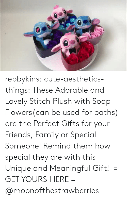 Baths: rebbykins:  cute-aesthetics-things: These Adorable and Lovely Stitch Plush with Soap Flowers(can be used for baths) are the Perfect Gifts for your Friends, Family or Special Someone! Remind them how special they are with this Unique and Meaningful Gift! = GET YOURS HERE =  @moonofthestrawberries