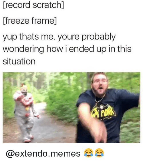 Funny Meme Photo Frame : Funny record scratch freeze frame memes of on sizzle
