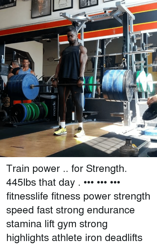 Recycle train power for strength lbs that day